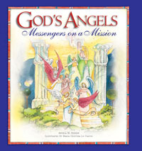 God's Angels: Messengers on a Mission