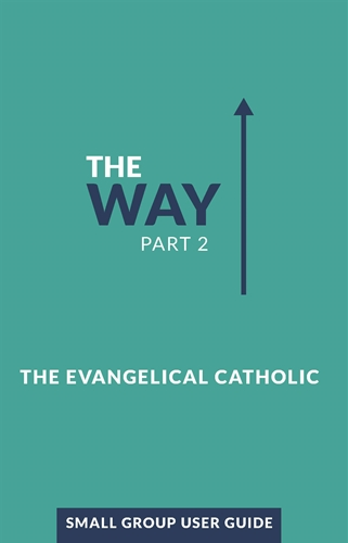 The Way, Part 2: Small Group User Guide