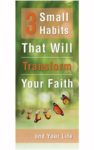 3 Small Habits That Will Transform Your Faith