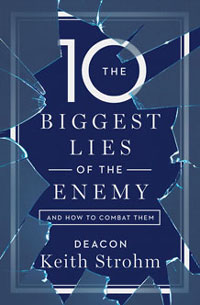The Ten Biggest Lies of the Enemy—and How to Combat Them