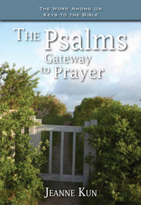 The Psalms: Gateway to Prayer