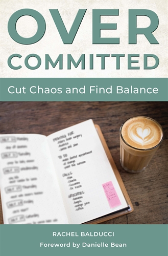 Overcommitted: Cut Chaos and Find Balance