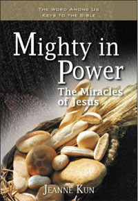 Mighty in Power: The Miracles of Jesus