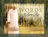 Pope John Paul II: Words To Live By Desk Calendar