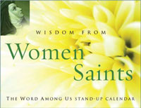 Wisdom from Women Saints Desk Calendar