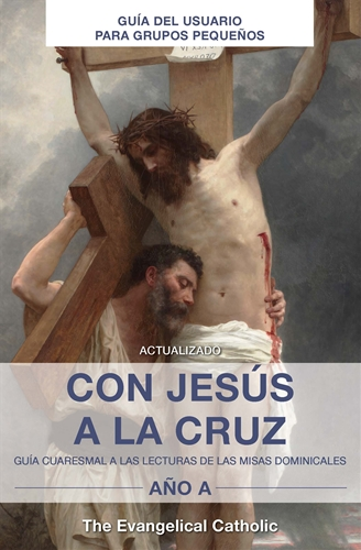 Con Jesus a la Cruz (Year A Small Group)