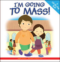I'm Going To Mass: A Lift-the-Flap Book