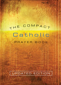 The Compact Catholic Prayer Book