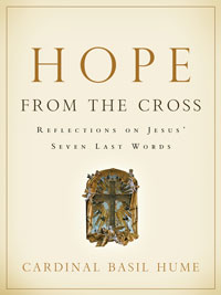 Hope From the Cross: Reflections on Jesus' Seven Last Words