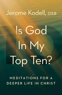 Is God in My Top Ten? Meditations for a Deeper Life in Christ