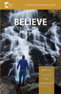 Believe! Meeting Jesus in the Scriptures