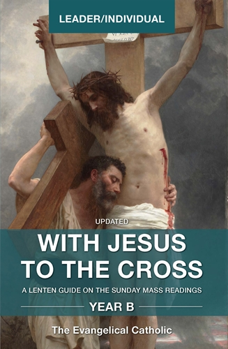 With Jesus to the Cross: Year B Leader Guide