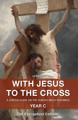 With Jesus to the Cross: Year C