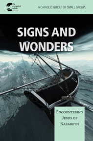 Signs and Wonders: Encountering Jesus of Nazareth