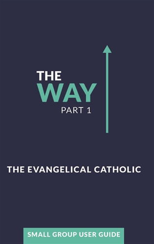 The Way, Part 1: Small Group User Guide