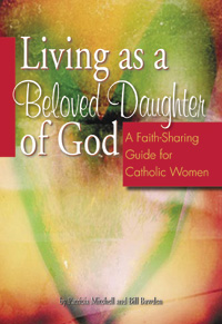 Living as a Beloved Daughter of God: A Faith-Sharing Guide for Catholic Women