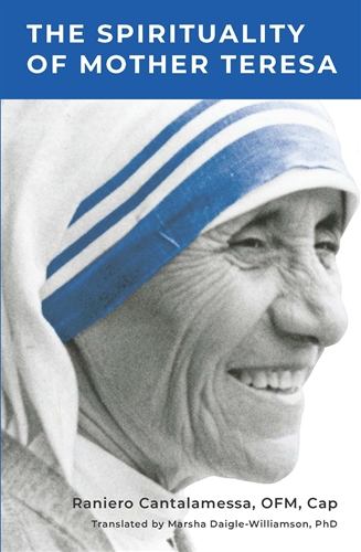 The Spirituality of Mother Teresa