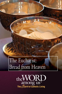 The Eucharist: Bread from Heaven (Pamphlet)
