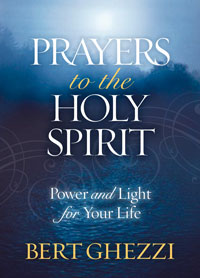 Prayers to the Holy Spirit: Power and Light for Your Life