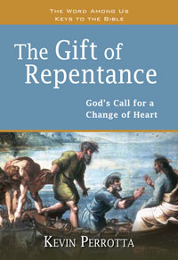The Gift of Repentance: God's Call for a Change of Heart